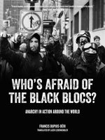 Whose Afraid of the Black Blocs?