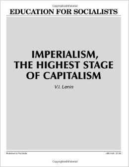 Imperialism, the Highest Stage of Capitalism