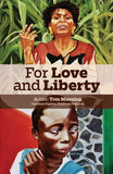 For Love and Liberty: Artist Tom Manning: Freedom Fighter, Political Prisoner