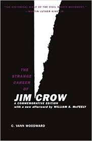 Strange Career of Jim Crow