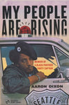 My People are Rising: A Memoir of a Black Panther Party Captain