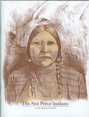 The Nez Perce Indians: Simple History Series #8