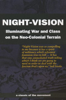 Night-Vision: Illuminating War & Class on the Neo-Colonial Terrain, Second Edition