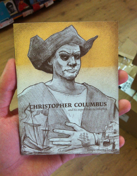 Christopher Columbus & His Expeditions to America: Simple History Series # 1