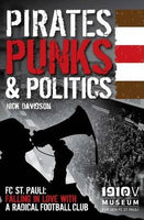 Pirates, Punks and Politics