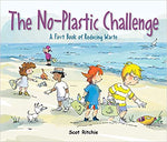 Join the No-Plastic Challenge!: A First Book of Reducing Waste