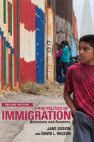 The Politics of Immigration (2nd Edition): Questions and Answers