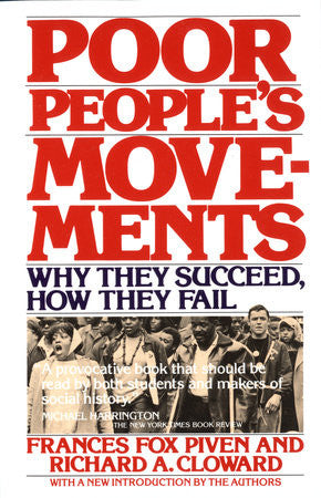 Poor People's Movements: Why They Succeed, How They Fail