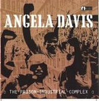 Angela Davis: The Prison-Industrial Complex