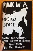 Punk in A Foreign Space: Tales from Writing the History of Russian Punk Rock