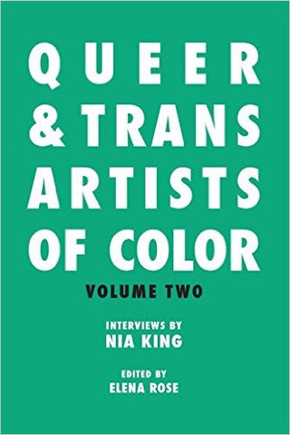 Queer & Trans Artists of Color: Volume Two
