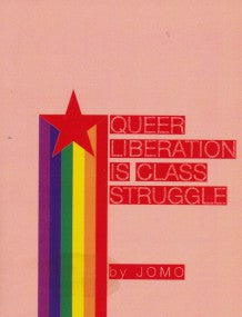 Queer Liberation is Class Struggle