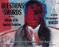 Questions and Swords: Folktales of the Zapatista Revolution