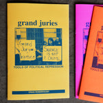 Grand Juries - Tools for Political Repression