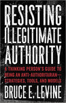 Resisting Illegitimate Authority