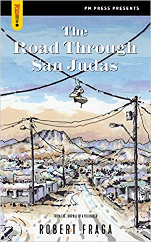 Road through San Judas (Spectacular Fiction)