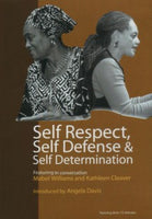Self Respect, Self Defense & Self Determination
