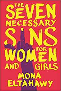 Seven Necessary Sins for Women