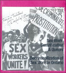 Sex Work, Gentrification and Queers + Decriminalization of Sex Work in Ontario