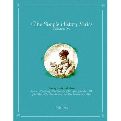 The Simple History Series: Collection One