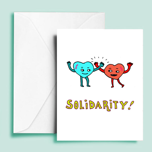 Solidarity! Greeting Card