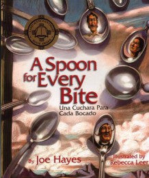 A Spoon for Every Bite/Una cuchara aara cada bocado