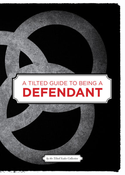 Tilted Guide to being a Defendent