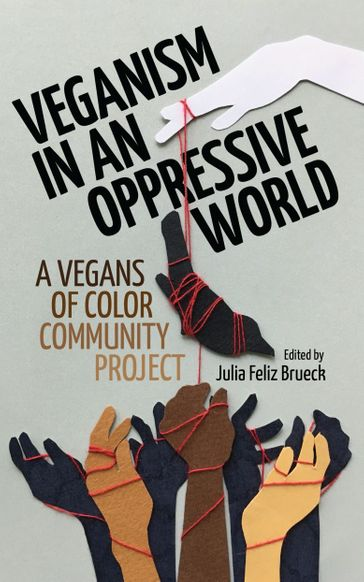 Veganism in an Oppressive World