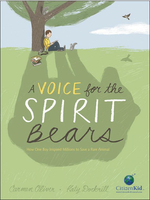 Voice for the Spirit Bears