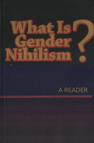 What is Gender Nihilism