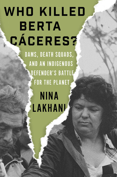 Who Killed Berta Caceres?