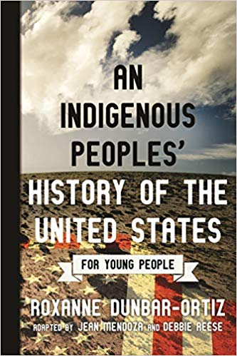 Indigenous Peoples' History of the United States for Young People