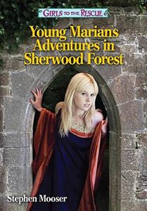 Young Marian's Adventures in Sherwood Forest