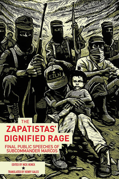 Zapatistas' Dignified Rage