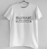 BLLIONAIRE IN MAKING-WHITE MEN ROUND NECK T-SHIRT