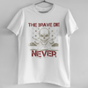 THE BRAVE DIE-NEVER-WHITE MEN ROUND NECK T-SHIRT