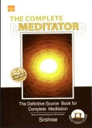 The Complete Meditator (With VCD) - The Definitive Source book..