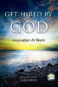 Get Hired By God - Inspiration At Work