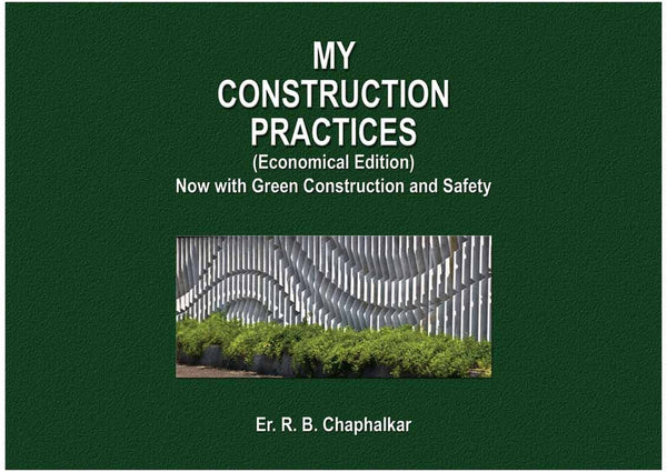 My Construction Practices - Now with Green Construction and Safety (Hard Cover)