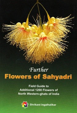 Further Flowers Of Sahyadri With Cd