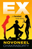 Ex - A Twisted Love Story