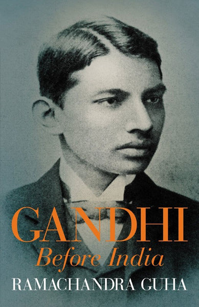 Gandhi Before India (Hard Cover)