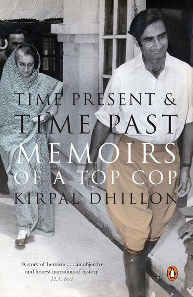 Time Present & Time Past-Memoirs Of A Top Cop