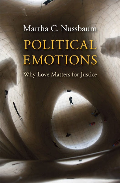 Political Emotions - Why Love Matters For Justice