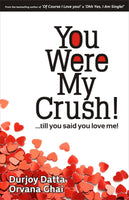 You Were My Crush Till You Said You Love Me