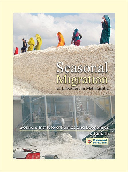 Seasonal Migration of Labourers in Maharashtra
