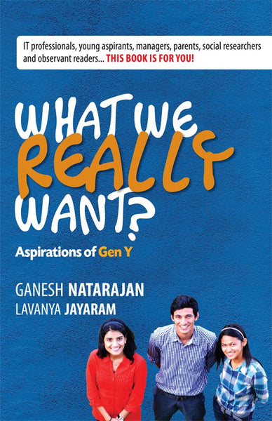 What We Really Want? Aspirations of Gen Y