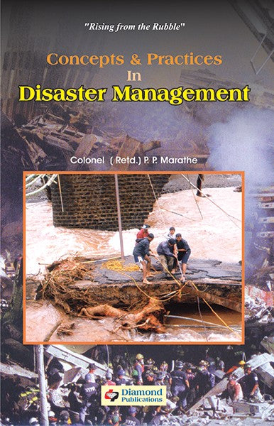 Concepts and Practices in Disaster Management