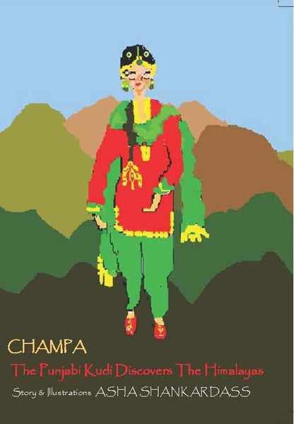 Champa The Punjabi Kudi Discovers The Himalayas