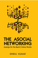 The Asocial Networking